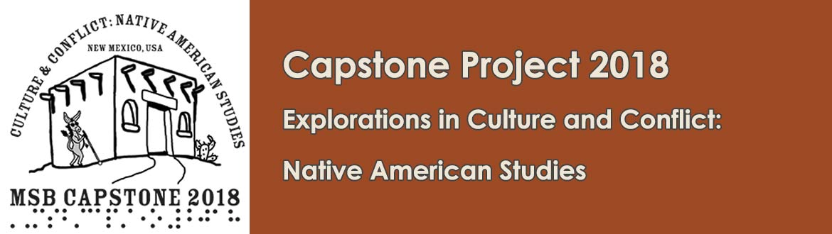 Capstone Project 2018 - Explorations in Culture and Conflict: Native American Studies