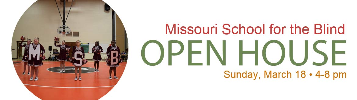 Missouri School for the Blind Open House - Sunday, April 30, 4-8 p.m.
